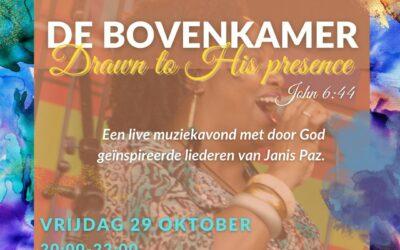De Bovenkamer | Drawn to his presence | 29 oktober 2021
